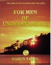 For Men of Understanding (The signs in the heavens and the earth) - Harun Yahya