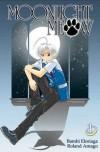 Moonlight Meow Volume 1 - Roland Amago, Bambi Eloriaga