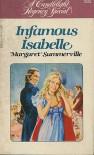 Infamous Isabelle (Candlelight Regency #580) - Margaret Summerville