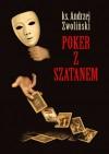 Poker z szatanem - Andrzej Zwoliński