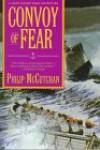 Convoy of Fear - Philip McCutchan