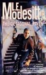 The Octagonal Raven - L.E. Modesitt Jr.
