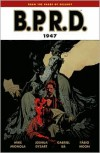 B.P.R.D., Vol. 13: 1947 - Mike Mignola, Joshua Dysart, Gabriel Bá, Fábio Moon