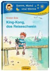 King-Kong, das Reiseschwein - Kirsten Boie