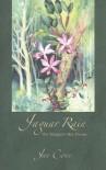 Jaguar Rain: The Margaret Mee Poems - Jan Conn