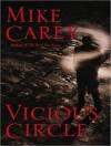 Vicious Circle  - Mike Carey, Michael Kramer
