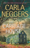The Carriage House - Carla Neggers