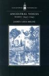 Ancestral Voices: Diaries, 1942-1943 - James Lees-Milne