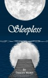 Sleepless: 1 (Bird of Stone) - Tracey Ward