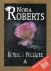 Koniec i początek - Nora Roberts