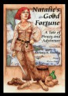 Natalie's Good Fortune: A Tale of Piracy and Adventure  - Anthony R. Fanning