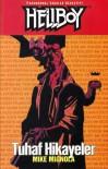Hellboy: Tuhaf Hikayeler - Scott Allie, Matt Dryer, Ege Görgün