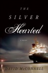 The Silver Hearted - David McConnell