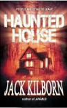 Haunted House - A Novel of Terror - Jack Kilborn