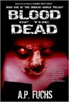 Blood of the Dead - A.P. Fuchs