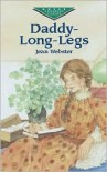 Daddy Long Legs (Dover Evergreen Classics) - Jean Webster