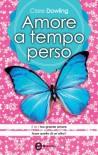 Amore a tempo perso (eNewton Narrativa) (Italian Edition) - Clare Dowling