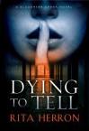 Dying to Tell - Rita Herron