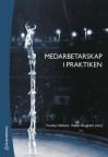 Medarbetarskap i praktiken - Freddy Hällstén, Stefan Tengblad