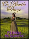 On Gentle Wings - Patricia McAllister