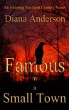 Famous in a Small Town (An Entering Southern Country Novel, #1) - Diana   Anderson