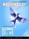 Mockingjay (The Hunger Games #3) - Carolyn McCormick, Suzanne  Collins