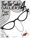 The Far Side Gallery 4 - Gary Larson, Robin McLaurim Williams