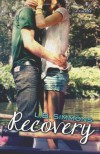 Recovery (Mending Hearts, #1.5) - L.B. Simmons, Jennifer Roberts Hall, Okay Creations