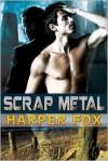 Scrap Metal - Harper Fox