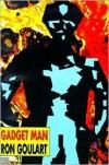 Gadget Man - Ron Goulart