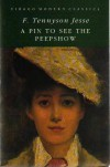 A Pin to See the Peepshow (Virago Modern Classics) - F. Tennyson Jesse, Elaine Morgan