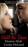Until The Dawn - Desiree Holt, Cerise DeLand
