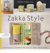 Zakka Style: 24 Projects Stitched with Ease to Give, Use & Enjoy (Design Collective) - Rashida Coleman-Hale
