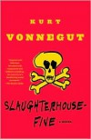 Slaughterhouse-Five; or, The Children's Crusade: A Duty-Dance with Death -
