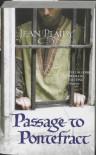 Passage to Pontefract (Plantagenet Saga) - Jean Plaidy