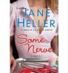 Some Nerve - Jane Heller