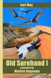 Old Surehand I: Karl May -