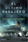 El último pasajero - Manel Loureiro