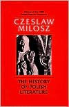 The History of Polish Literature, Updated edition - Czesław Miłosz