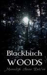 Blackbirch Woods - Meredith Anne DeVoe
