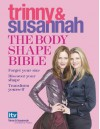 The Body Shape Bible - Susannah Constantine;Trinny Woodall
