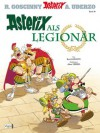 Asterix 10: Asterix als Legionär (German Edition) - René Goscinny, Albert Uderzo, Gudrun Penndorf