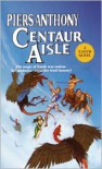 Centaur Aisle  - Piers Anthony