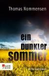 Ein dunkler Sommer - Thomas Nommensen