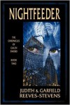 Nightfeeder: The Chronicles of Galen Sword, Book 2 - Judith Reeves-Stevens, Garfield Reeves-Stevens
