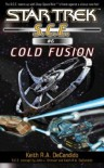 Cold Fusion (Star Trek SCE, #6) - Keith R.A. DeCandido