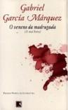 A hora má: o veneno da madrugada - Gabriel García Márquez