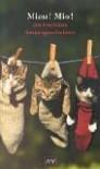 Miau. Mio. Die frechsten Katzengeschichten. - Lesley Omara