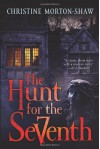 The Hunt for the Seventh - Christine Morton-Shaw
