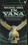 In Yana, the Touch of Undying - Michael   Shea